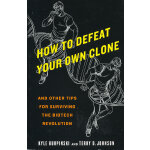 HOW TO DEFEAT YOUR OWN CLONE(ISBN=9780553385786) 英文原版