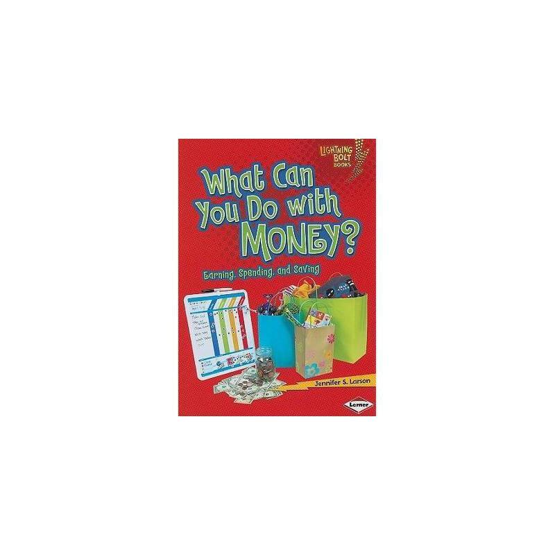 【预订】What Can You Do with Money?: Earning, Spending, and 美国库房发货,通常付款后3-5周到货!