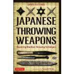 【预订】Japanese Throwing Weapons: Mastering Shuriken Throwing
