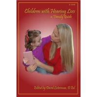 【预订】Children with Hearing Loss: A Family Guide