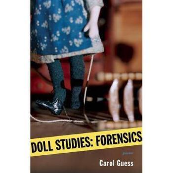 【预订】Doll Studies: Forensics 美国库房发货,通常付款后3-5周到货!