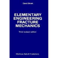 【预订】Elementary Engineering Fracture Mechanics