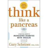 【预订】Think Like a Pancreas: A Practical Guide to Managing