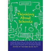 【预订】Thinking about Schools: A Foundations of Education