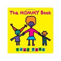 【全店300减100】The Mommy Book 妈妈 纸板书 Todd Parr 0-3岁幼儿启蒙认知绘本 英文原版