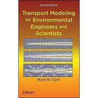 【预订】Transport Modeling For Environmental Engineers And