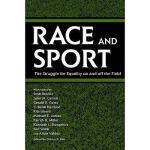 【预订】Race and Sport: The Struggle for Equality on and Off
