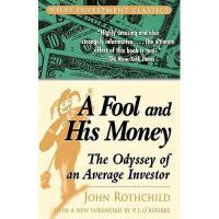 【预订】A Fool And His Money: The Odyssey Of An Average Y9780471