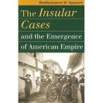 【预订】The Insular Cases and the Emergence of American