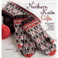 【预订】Northern Knits Gifts: Thoughtful Projects Inspired