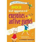 【预订】303 Kid-Approved Exercises and Active Games