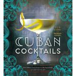 【预订】Cuban Cocktails: 100 Classic and Modern Drinks