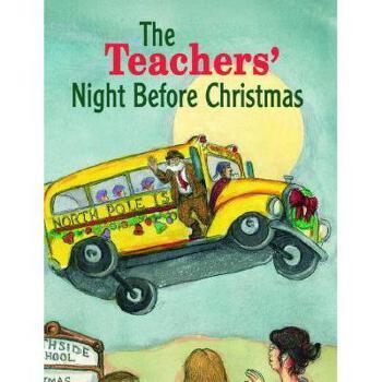 【预订】The Teachers' Night Before Christmas 美国库房发货,通常付款后3-5周到货!