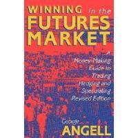 【预订】Winning in the Futures Market: A Money-Making Guide