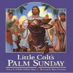 【预订】Little Colt's Palm Sunday