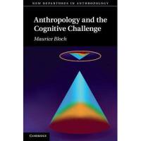 【预订】Anthropology and the Cognitive Challenge