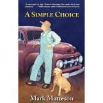 【预订】A Simple Choice: A Fable of Redemption, Change