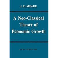 【预订】Neo-Classical Theory of Economic Growth
