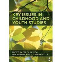 【预订】Key Issues in Childhood and Youth Studies