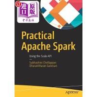 【中商海外直订】Practical Apache Spark: Using the Scala API