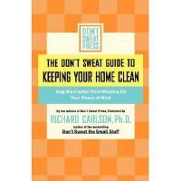 【预订】The Don't Sweat Guide to Keeping Your Home Clean: