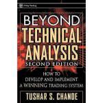 【预订】Beyond Technical Analysis: How To Develop And