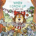 【预订】When I Grow Up (Little Critter)