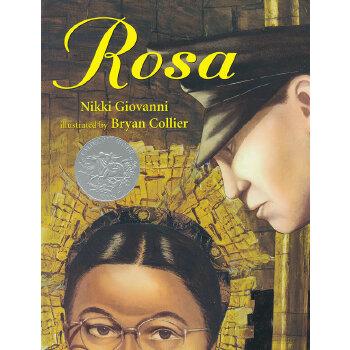 Rosa 罗莎 2006年凯迪克银奖绘本 ISBN 9780312376024 荣获Coretta Scott King Medal