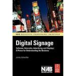 【预订】Digital Signage: Software, Networks, Advertising
