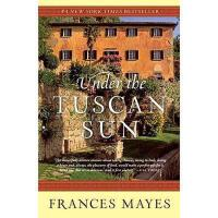 【预订】Under the Tuscan Sun: At Home in Italy