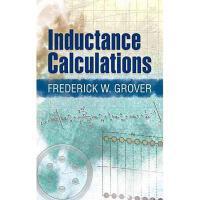 【预订】Inductance Calculations: Working Formulas and