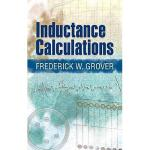 【预订】Inductance Calculations: Working Formulas and