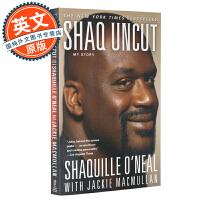沙奎尔奥尼尔自传 我的故事 英文原版 Shaq Uncut: My Story 大鲨鱼 NBA 前美国职业篮球运动员