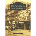【预订】Delaware in the Great Depression