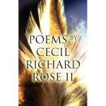 【预订】Poems by Cecil Richard Rose II
