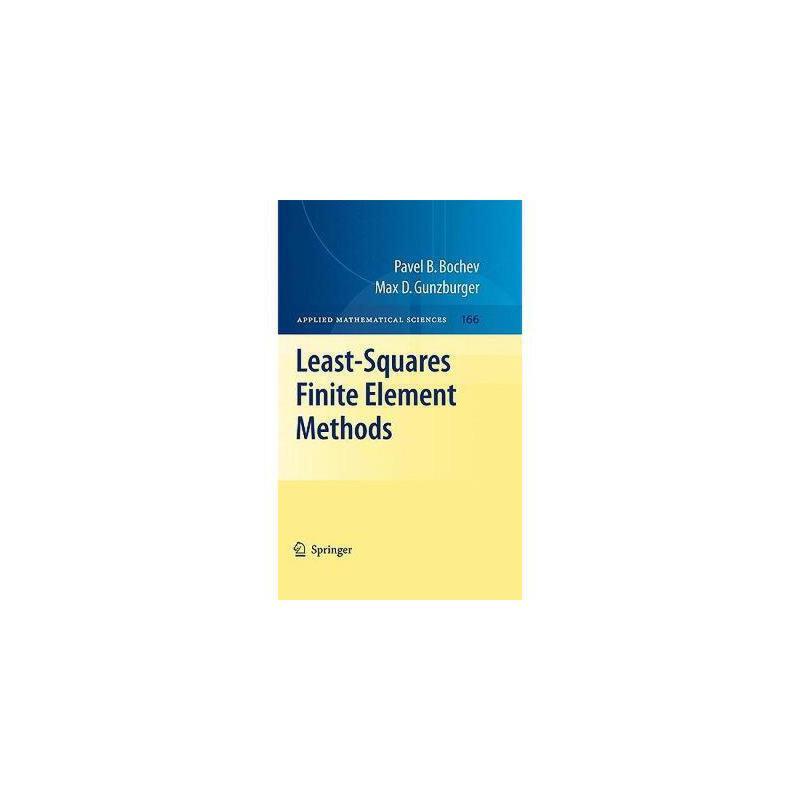 【预订】Least-Squares Finite Element Methods 美国库房发货,通常付款后3-5周到货!