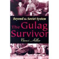【预订】The Gulag Survivor: Beyond the Soviet System