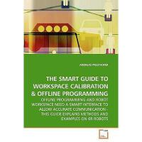 【预订】The Smart Guide to Workspace Calibration