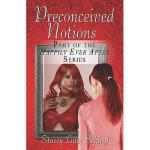 【预订】Preconceived Notions: Part of the Happily Ever After