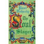 【预订】The Soul Slayer: A Terrifying Tale of