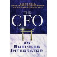 首席财政官的角色多元化/THE CFO AS BUSINESS INTEGRATOR Cedric Read aft