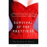 【预订】Survival of the Prettiest: The Science of Beauty