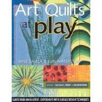 【预订】Art Quilts at Play: Ignite Your Inner