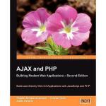 【预订】Ajax and PHP: Building Modern Web Applications 2nd