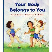 英文原版 儿童安全教育:身体只属于自己 Your Body Belongs to You 儿童性教育 防性侵读本