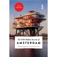 【中商原版】阿姆斯特丹500个不为人知的秘密 英文原版 The 500 Hidden Secrets of Amste