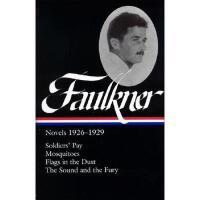 【预订】Faulkner: Novels 1926-1929