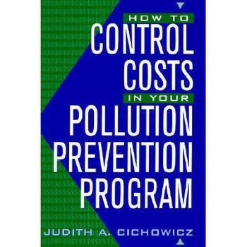 【预订】How To Control Costs In Your Pollution Prevention 美国库房发货,通常付款后3-5周到货!
