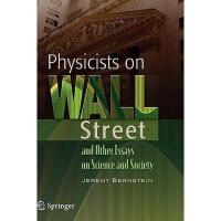 【预订】Physicists on Wall Street and Other Essays on