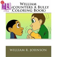 【中商海外直订】William Encounters a Bully (Coloring Book)